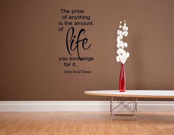 The-price-of-anything-is-the-amoun-of-life-you-exchange-for-it-Henry-Thoreau